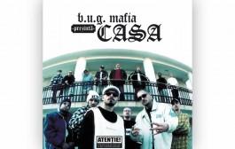 Au trecut 14 ani de la lansarea albumului B.U.G. Mafia CASA!